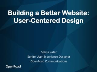 Building a Better Website: User-Centered Design