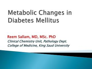 Metabolic Changes in Diabetes Mellitus