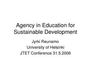 Agency in Education for Sustainable Development