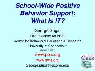 School-Wide Positive Behavior Support: What Is IT