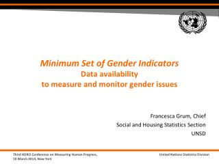 Minimum Set of Gender Indicators  Data availability  to measure and monitor gender issues