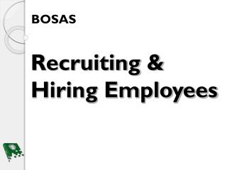Recruiting & Hiring Employees