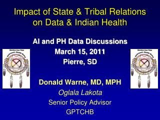 Impact of State & Tribal Relations on Data & Indian Health