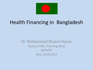 Health Financing in  Bangladesh
