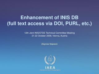 Enhancement of INIS DB  (full text access via DOI, PURL, etc.)