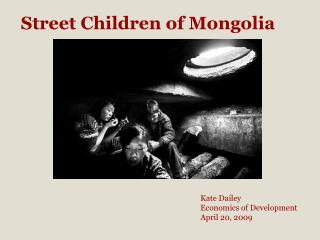 Street Children of Mongolia
