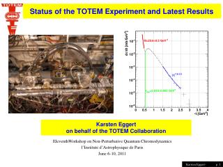 Status of the TOTEM Experiment and Latest Results