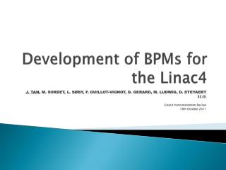 Development of  BPMs  for the  Linac4
