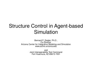 Structure Control in Agent-based Simulation