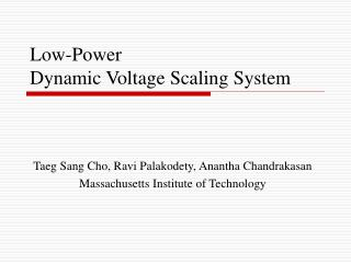 Low-Power  Dynamic Voltage Scaling System