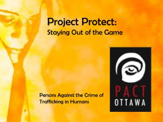 Project Protect:   Staying Out of the Game