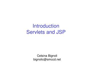 Introduction  Servlets and JSP