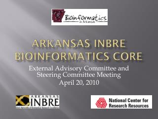 Arkansas  inbre  bioinformatics core