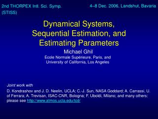 Dynamical Systems,  Sequential Estimation, and  Estimating Parameters