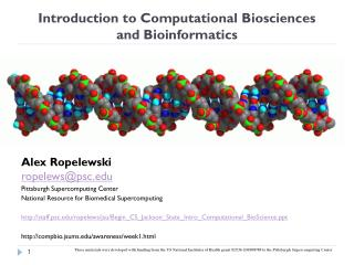 Introduction to Computational Biosciences  and Bioinformatics