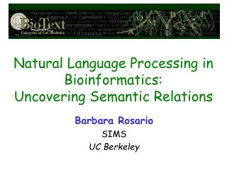 Natural Language Processing in Bioinformatics:  Uncovering Semantic Relations