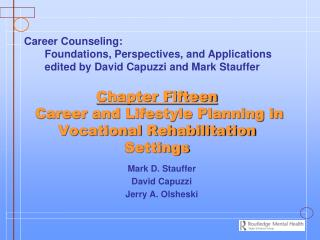 Chapter Fifteen  Career and Lifestyle Planning in Vocational Rehabilitation Settings
