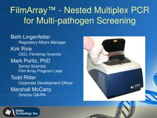 FilmArray  - Nested Multiplex PCR for Multi-pathogen Screening