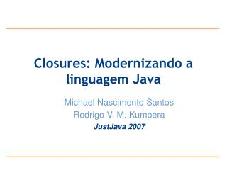 Closures: Modernizando a linguagem Java