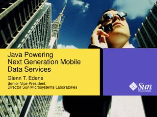 Java Powering  Next Generation Mobile  Data Services