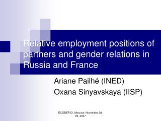 Relative employment positions of partners and gender relations in Russia and France