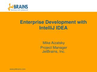 Enterprise Development with IntelliJ IDEA