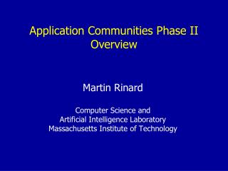 Application Communities Phase II Overview