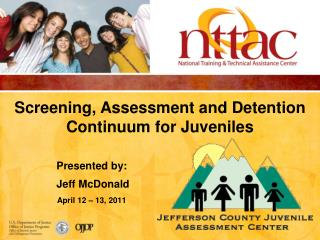 Screening, Assessment and Detention Continuum for Juveniles