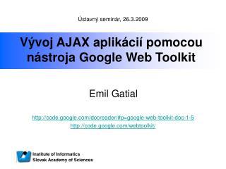 Vývoj AJAX aplikácií pomocou nástroja Google Web Toolkit