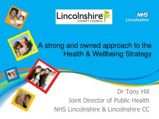 A strong and owned approach to the Health & Wellbeing Strategy