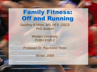 Family Fitness:  Off and Running