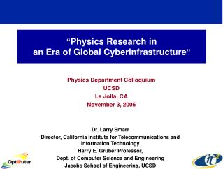 """ Physics Research in  an Era of Global Cyberinfrastructure """