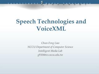 Speech Technologies and VoiceXML