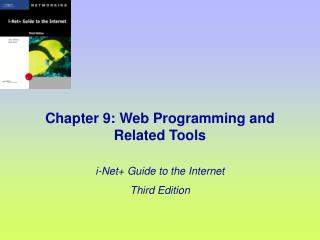 Chapter 9: Web Programming and Related Tools