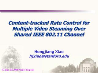 Content-tracked Rate Control for Multiple Video Steaming Over Shared IEEE 802.11 Channel