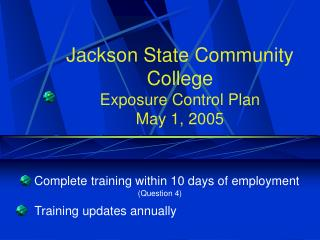 Jackson State Community College Exposure Control Plan  May 1, 2005