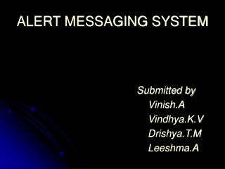 ALERT MESSAGING SYSTEM