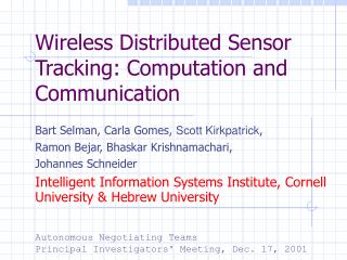 Wireless Distributed Sensor Tracking: Computation and Communication