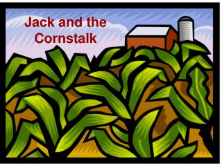Jack and the Cornstalk