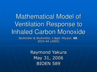 Mathematical Model of Ventilation Response to Inhaled Carbon Monoxide