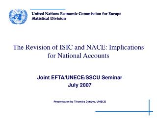The Revision of ISIC and NACE: Implications for  National Accounts