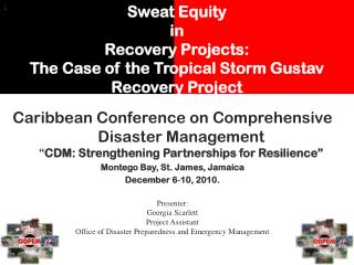 Sweat Equity  in  Recovery Projects:  The Case of the Tropical Storm Gustav Recovery Project