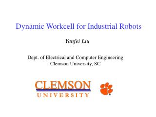 Dynamic Workcell for Industrial Robots