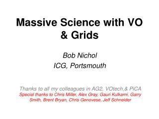 Massive Science with VO & Grids