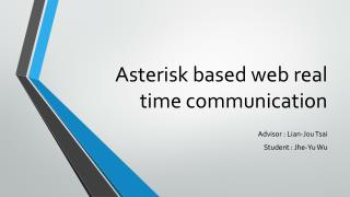 Asterisk based web real time communication