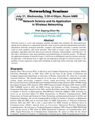 Network Science and Its Application  in Wireless Networking Prof. Dapeng Oliver Wu