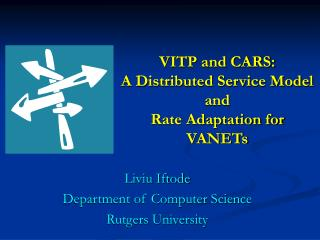 VITP and CARS:  A Distributed Service Model and  Rate Adaptation for VANETs
