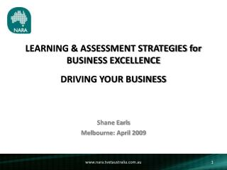 LEARNING & ASSESSMENT STRATEGIES for BUSINESS EXCELLENCE  DRIVING YOUR BUSINESS