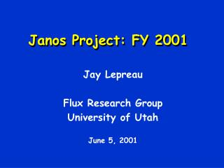 Janos Project: FY 2001
