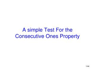 A simple Test For the Consecutive Ones Property